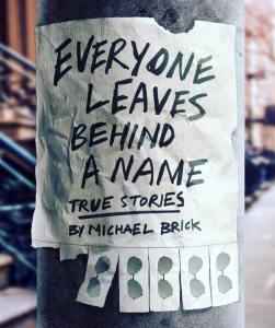 Everyone Leaves Behind a Name